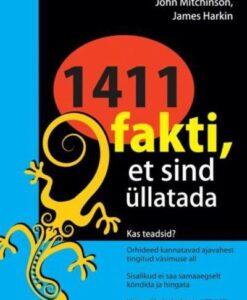 1411 FAKTI, ET SIND ÜLLATADA