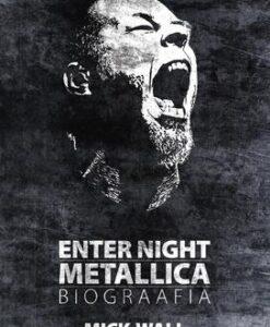 enter-night-metallica-biograafia