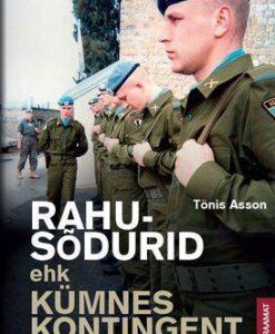 rahusõdurid-ehk-kümnes-kontingent