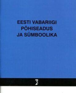 eesti-vabariigi-põhiseadus-ja-sümboolikaseisuga-10-jaanuar-2016