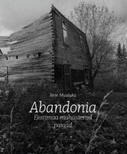 abandonia-eestimaa-mahajäetud-paigad