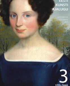 eesti-kunsti-ajalugu-iii-1770-1840