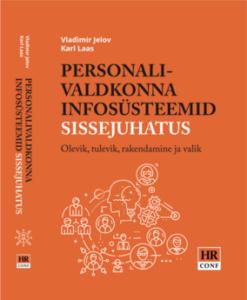 personalivaldkonna-infosüsteemid-sissejuhatus-olevik-tulevik-rakendamine-ja-valik