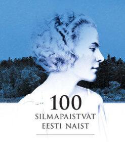 100-silmapaistvat-eesti-naist