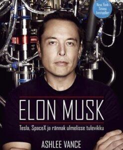 elon-musk-tesla-spacex-ja-rännak-ulmelisse-tulevikku