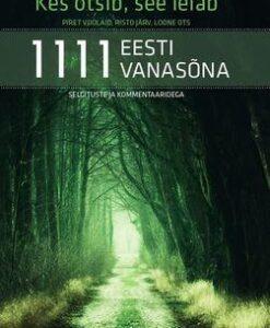 1111-eesti-vanasõna-koos-kommentaaridega