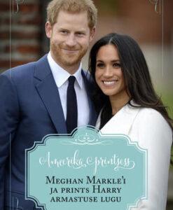 ameerika-printsess-meghan-markle-i-ja-prints-harry-armastuse-lugu