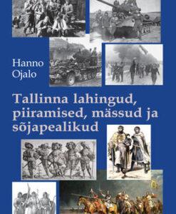 tallinna-lahingud-piiramised-mässud-ja-sõjapealikud-1219-1944