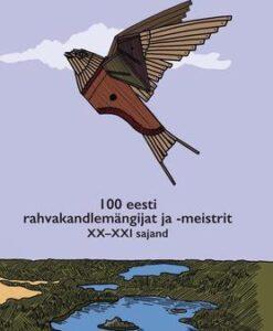 100-eesti-rahvakandlemängijat-ja-meistrit