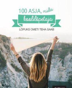 100-asja-mida-koolilõpetaja-lõpuks-ometi-teha-saab