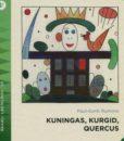 kuningas-kurgid-quercus